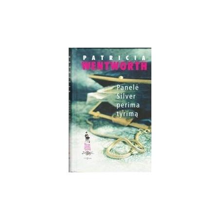 Panelė Silver perima tyrimą/ Wentworth Patricia