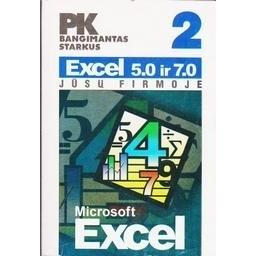 Excel 5.0 ir 7.0 Jūsų firmoje/ Starkus Bangimantas