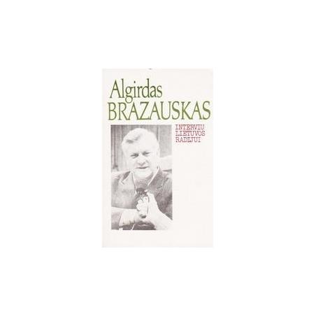 Interviu Lietuvos radijui/ Brazauskas Algirdas