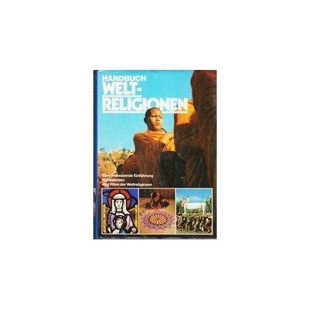 Welt-religionen Handbuch/ Metz Wulf