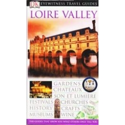 Loire Valley Eyewitness Travel Guides/ Jack Tresidder