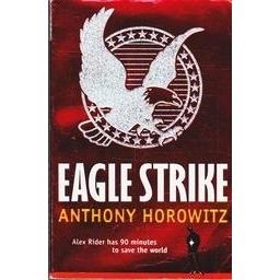 Eagle strike/ Anthony Horowitz