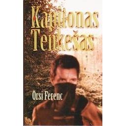 Kapitonas Tenkešas/ Ferenc Orsi