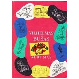 Albumas/ Bušas Vilhelmas