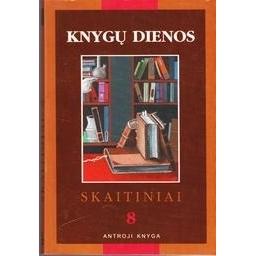 Knygų dienos Skatiniai 8 Antroji knyga/ Kęstutis Urba
