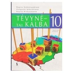 Tėvynė - tai kalba. X kl. trečioji knyga/ Koženiauskienė R., Mikulėnienė D., Rinkauskienė R.