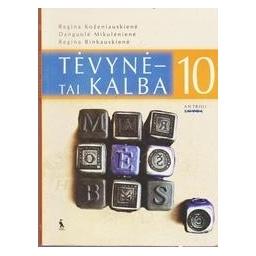 Tėvynė - tai kalba. X kl. antroji knyga/ Koženiauskienė R., Mikulėnienė D., Rinkauskienė R.