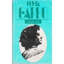 Greta Garbo/ Csengery Judit
