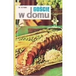 Goscie w domu/ Orczykowska E.