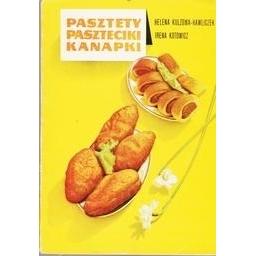 PASZTETY PASZTECIKI KANAPKI/ H. Kulzowa-Hawliczek, I. Kotowicz