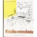 Książka o mieszkaniu/ Szymanski Jan