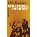 Wrathful Journey/ Fouchedjiev Diko