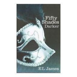 Fifty Shades Darker/ EL JAMES