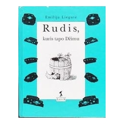 Rudis, kuris tapo Džimu/ Liegutė Emilija