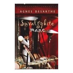 Suvalgykite mane/ Desarthe Agnès
