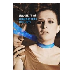 Lietuviški filmai/ Lithuanian films 2010-2011/ Autorių kolektyvas