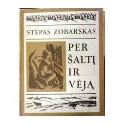 Zobarskas Stepas - Per šaltį ir vėją