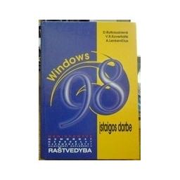 Windows 98 įstaigos darbe. - Rutkauskienė D. ir kiti