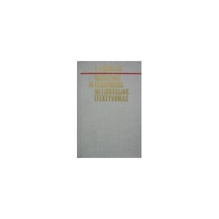 Socialinis ir ekonominis melioracijos efektyvumas / Kriukelis L.