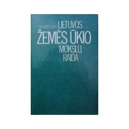 Lietuvos žemės ūkio mokslų raida / Vasinauskas P.