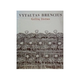 Brencius Vytautas - Gėlių lietus