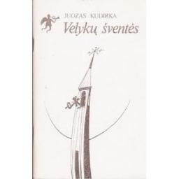 Velykų šventės/ Kudirka Juozas