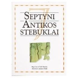 Septyni Antikos stebuklai/ Reg Cox Neil Morris