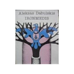Dabulskis Aleksas - Ironmedis