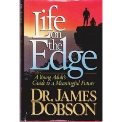 Life on the Edge/ Dr. James Dobson