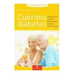 Cukrinis diabetas/ Lucke Nicole