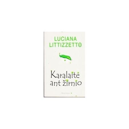 Karalaitė ant žirnio/ Littizzeto Luciana