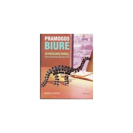 Pramogos biure/ Weeks Marcus