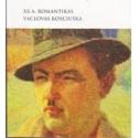XX a. romantikas Vaclovas Kosciuška (1911-1984). Parodos katalogas/ Jankevičiūtė Giedrė