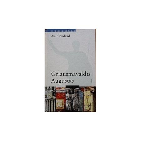 Griausmavaldis Augustas/ Nadaud Alain
