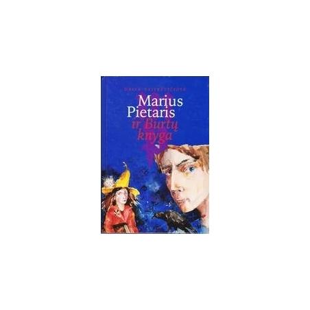 Marius Pietaris ir Burtų knyga/ Vaitkevičiūtė Daiva