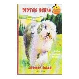 Didysis Benas/ Dale Jenny