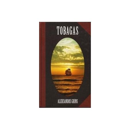 Tobagas/ Grins Aleksandrs