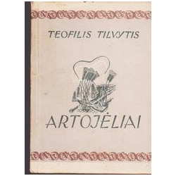 Artojėliai/ Tilvytis Teofilis