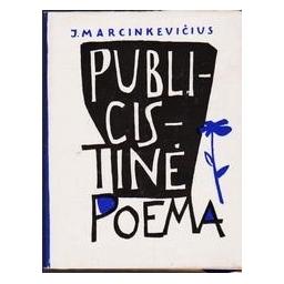 Publicistinė poema/ Marcinkevičius Justinas