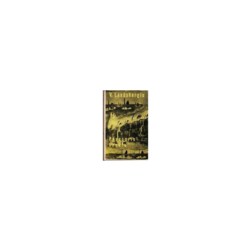 Pavasario sonata/ Landsbergis Vytautas