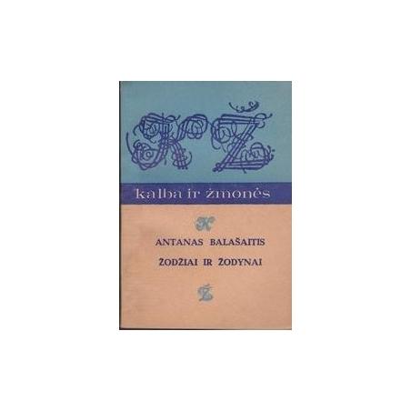 Žodžiai ir žodynai/ Balašaitis A.
