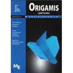 Origamis. Lėktuvai. Mažoji enciklopedija/ Mažoji enciklopedija