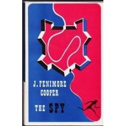 The spy/ J. Fenimore Cooper