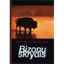 Bizonų skrydis/ Belasco James A., Stayer Ralph C.