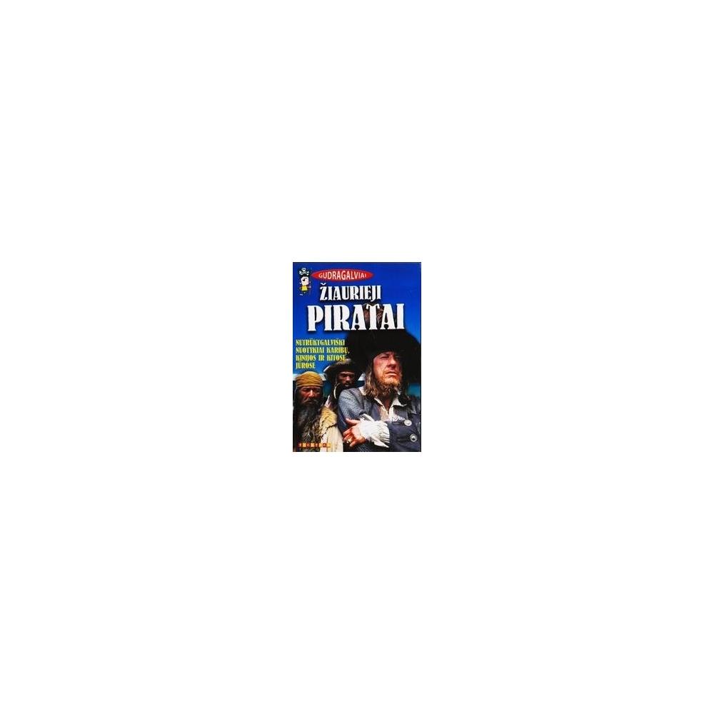 Žiaurieji piratai/ Minderienė Vita