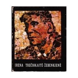 Irena Trečiokaitė-Žebenkienė/ Griciūnaitė Aldona