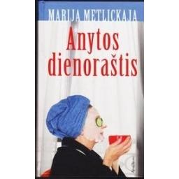Anytos dienoraštis/ Metlitskaja Marija