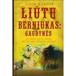 Liūtų berniukas: gaudynės/ Corder Zizou