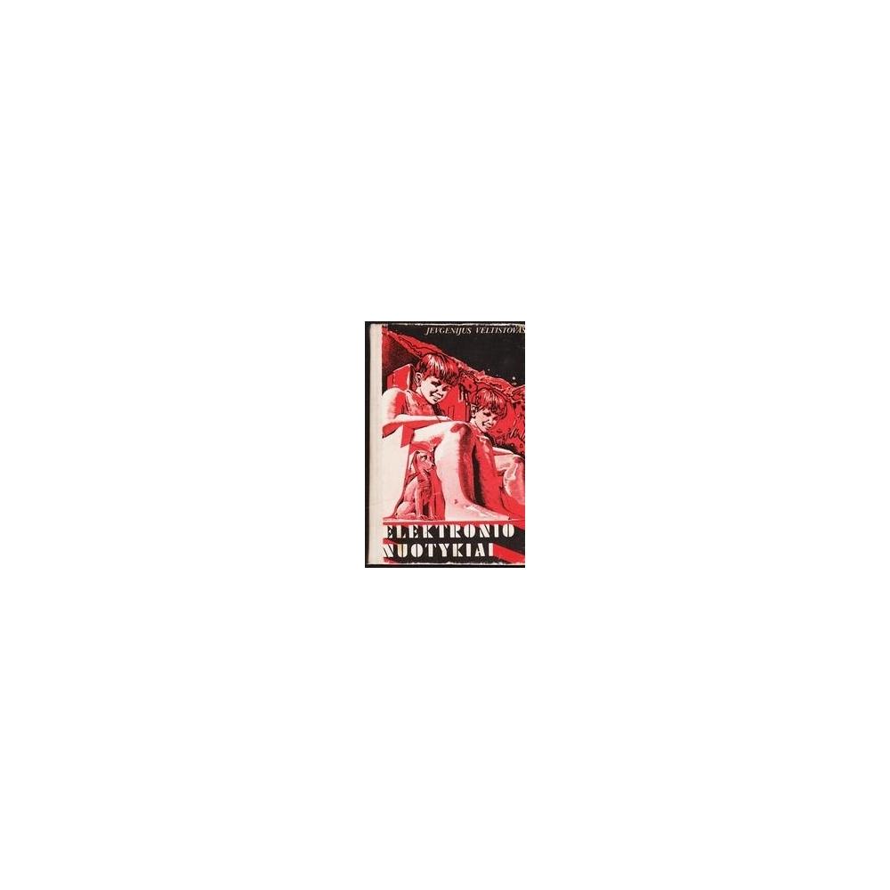 Elektronio nuotykiai/ Veltistovas Jevgenijus