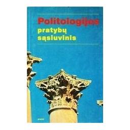 POLITOLOGIJOS PRATYBŲ SĄSIUVINIS/ Porutis A., Bužinskas G.
